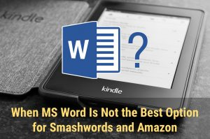 MS Word Smashwords Kindle Formatting
